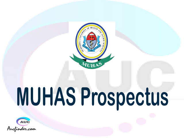 MUHAS prospectus 2021/2022 MUHAS prospectus 2021 pdf MUHAS prospectus postgraduate MUHAS undergraduate prospectus 2021/2022