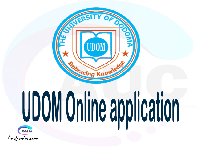 UDOM online application, University of Dodoma UDOM online application, UDOM Online application 2021/2022, how to apply at UDOM, University of Dodoma UDOM admission