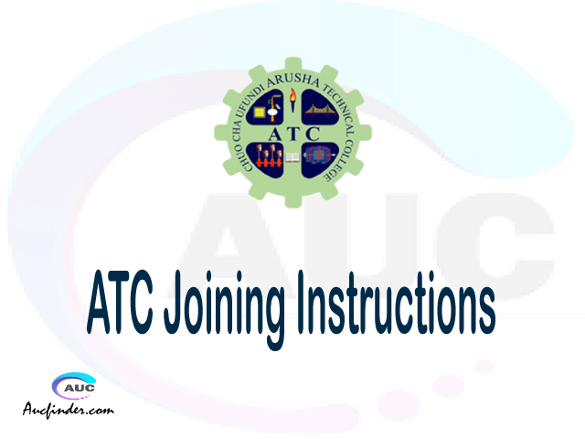 ATC joining instruction pdf ATC joining instruction pdf ATC joining instruction Joining Instruction ATC Arusha Technical College joining instructions