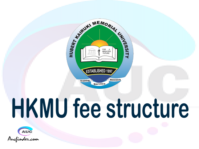 HKMU fee structure 2021, Hubert Kairuki Memorial University fees, Hubert Kairuki Memorial University fee structure, Hubert Kairuki Memorial University tuition fees, Hubert Kairuki Memorial University (HKMU) fee structure