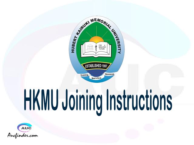 HKMU joining instruction pdf 2021/2022 HKMU joining instruction pdf HKMU joining instruction 2021 Joining Instruction HKMU 2021 Hubert Kairuki Memorial University joining instructions