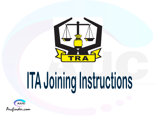 ITA joining instruction pdf 2021/2022 ITA joining instruction pdf ITA joining instruction 2021 Joining Instruction ITA 2021 Institute of Tax Administration joining instructions