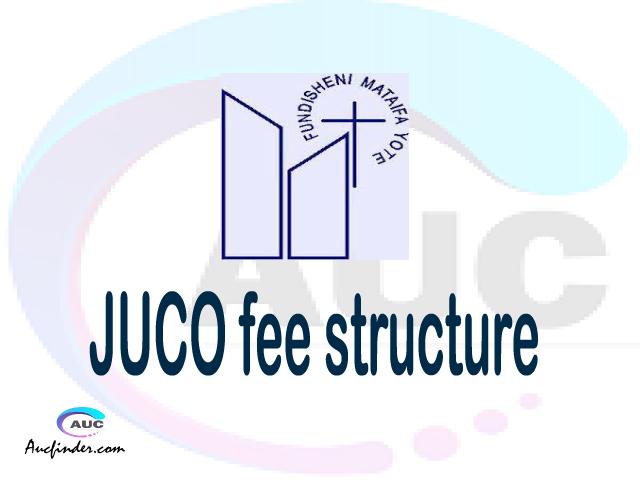 JUCO fee structure 2021, Jordan University College fees, Jordan University College fee structure,Jordan University College tuition fees, Jordan University College (JUCO) fee structure