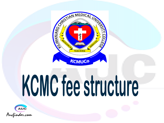 KCMC fee structure 2021, Kilimanjaro Christian Medical College fees, Kilimanjaro Christian Medical College fee structure,Kilimanjaro Christian Medical College tuition fees, Kilimanjaro Christian Medical College (KCMC) fee structure