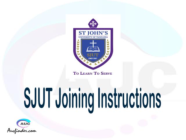 SJUT joining instruction pdf SJUT joining instruction pdf SJUT joining instruction Joining Instruction SJUT St. John's University of Tanzania joining instructions