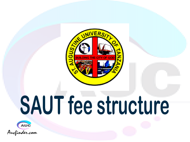 SAUT fee structure 2021, St. Augustine University of Tanzania fees, St. Augustine University of Tanzania fee structure, St. Augustine University of Tanzania tuition fees, St. Augustine University of Tanzania (SAUT) fee structure