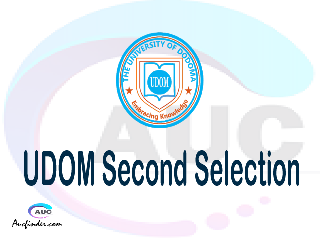 Find UDOM second selection - UDOM second round selected applicants - UDOM second round selection, UDOM selected applicants second round, UDOM second round selected students