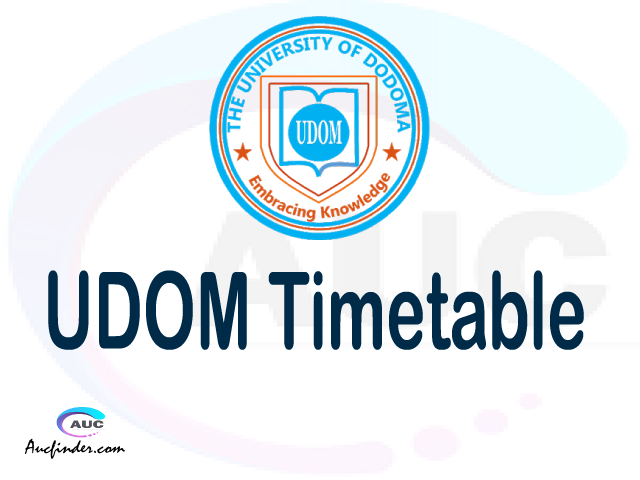 UDOM timetable, UDOM timetable second semester, SR2 UDOM timetable semester 2, Second Semester time table, second semester time table,