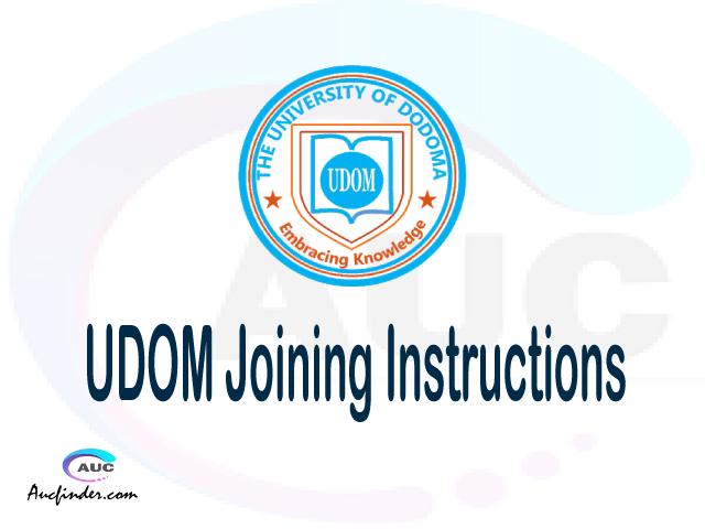 UDOM joining instruction pdf 2021/2022 UDOM joining instruction pdf UDOM joining instruction 2021 Joining Instruction UDOM 2021 University of Dodoma joining instructions