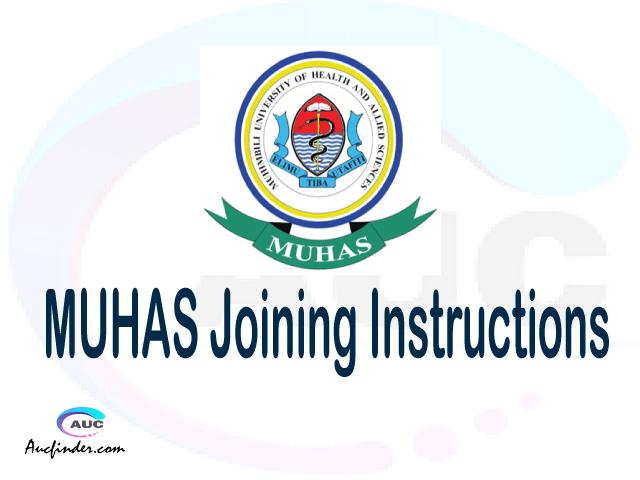 MUHAS joining instruction pdf 2021/2022 MUHAS joining instruction pdf MUHAS joining instruction 2021 Joining Instruction MUHAS 2021 Muhimbili University of Health and Allied Sciences joining instructions