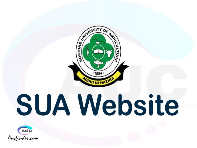 SUA website, www.sua.ac.tz , Sokoine University of Agriculture website, SUA official website, website ya chuo cha SUA Sokoine University of Agriculture