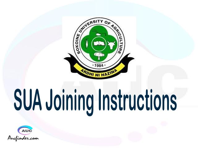 SUA joining instruction pdf 2021/2022 SUA joining instruction pdf SUA joining instruction 2021 Joining Instruction SUA 2021 Sokoine University of Agriculture joining instructions