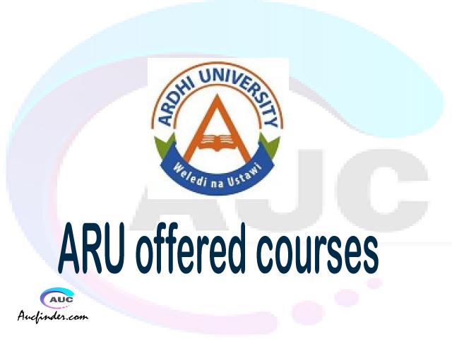 ARU courses 2021, Ardhi University offered courses, ARU courses and requirements, kozi za chuo kikuu cha Ardhi University, ARU diploma certificate Undergraduate degree and postgraduate courses