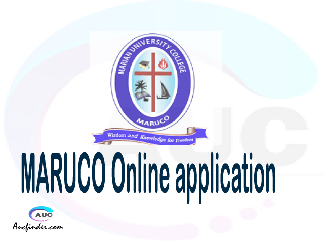 MARUCO online application, Marian University College MARUCO online application, MARUCO Online application 2021/2022, MARUCO application 2021/2022, Marian University College MARUCO admission