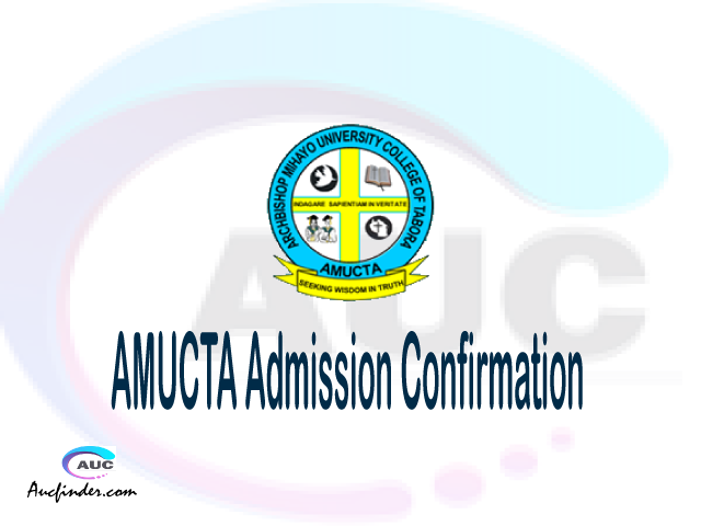 AMUCTA confirmation code, how to confirm AMUCTA admission, AMUCTA confirm admission, AMUCTA verification code, AMUCTA TCU confirmation code - confirm your admission at the Archbishop Mihayo University College of Tabora AMUCTA