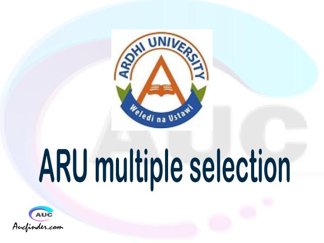 ARU Multiple selection, ARU multiple selected applicants, multiple selection ARU, ARU multiple Admission, ARU Applicants with multiple selection