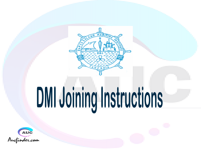 DMI joining instructions pdf DMI joining instructions pdf DMI joining instruction Joining Instruction DMI Dar Es Salaam Maritime Institute joining instructions