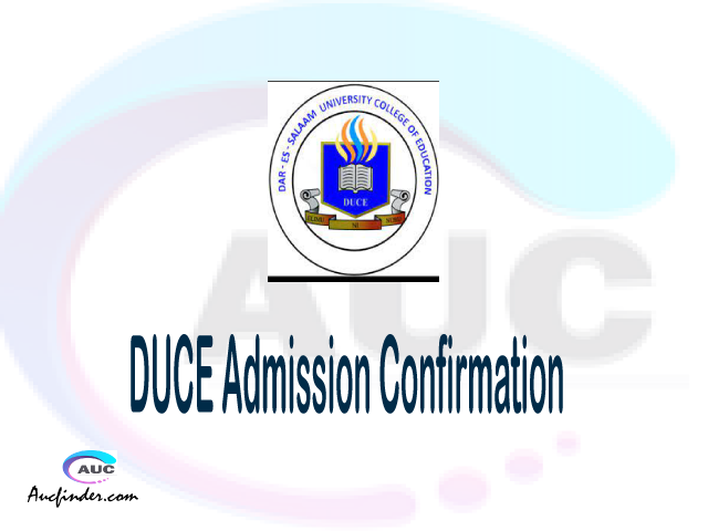 DUCE confirmation code, how to confirm DUCE admission, DUCE confirm admission, DUCE verification code, DUCE TCU confirmation code - confirm your admission at the Dar es Salaam University College of Education DUCE