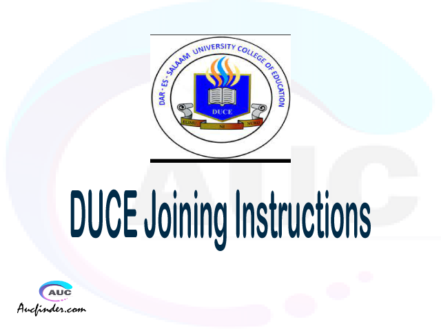 DUCE joining instructions pdf DUCE joining instructions pdf DUCE joining instruction Joining Instruction DUCE Dar es Salaam University College of Education joining instructions
