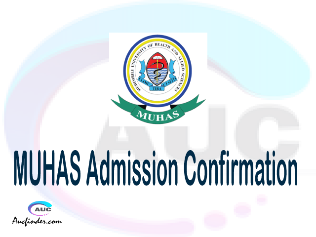 MUHAS confirmation code, how to confirm MUHAS admission, MUHAS confirm admission, MUHAS verification code, MUHAS TCU confirmation code - confirm your admission at the Muhimbili University of Health & Allied Sciences MUHAS