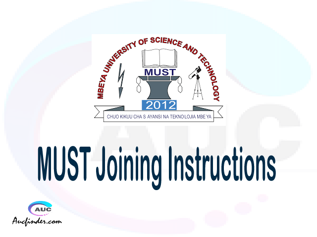 MUST joining instructions pdf MUST joining instructions pdf MUST joining instruction Joining Instruction MUST Mbeya University of Science and Technology joining instructions