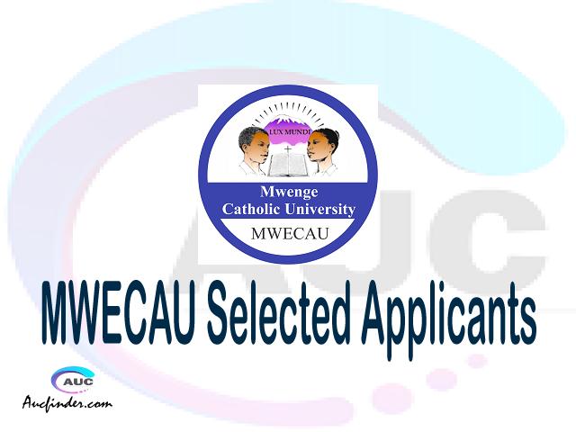 MWECAU selected applicants 2021/22 pdf, Majina ya waliochaguliwa Mwenge Catholic University, Mwenge Catholic University selected applicants, Mwenge Catholic University MWECAU Selected candidates 2021, Mwenge Catholic University MWECAU Selected students