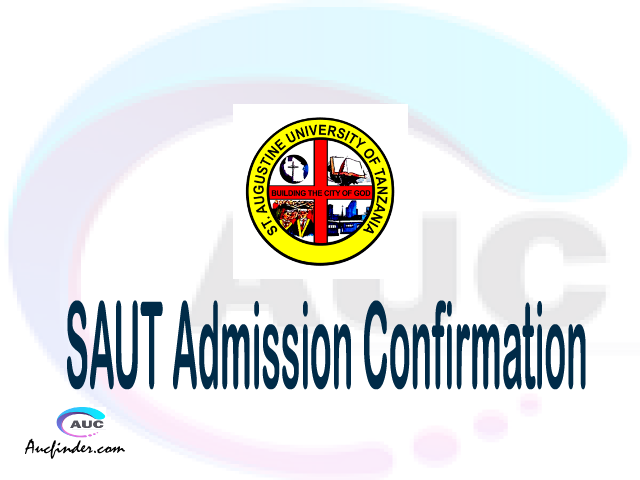 SAUT confirmation code, how to confirm SAUT admission, SAUT confirm admission, SAUT verification code, SAUT TCU confirmation code - confirm your admission at the St. Augustine University of Tanzania SAUT