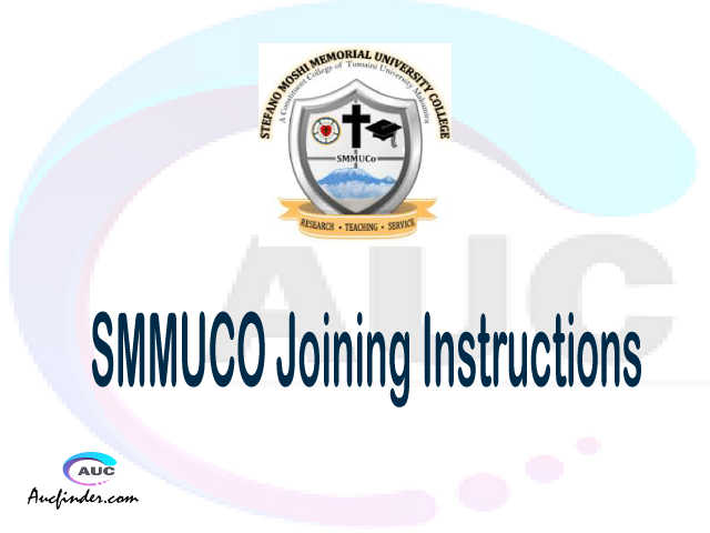 SMMUCO joining instructions pdf SMMUCO joining instructions pdf SMMUCO joining instruction Joining Instruction SMMUCO Stefano Moshi Memorial University College joining instructions