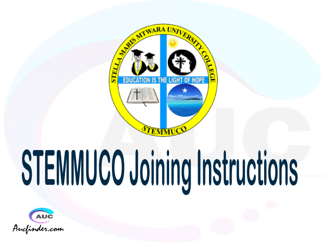 STEMMUCO joining instructions pdf STEMMUCO joining instructions pdf STEMMUCO joining instruction Joining Instruction STEMMUCO Stella Maris Mtwara University College joining instructions