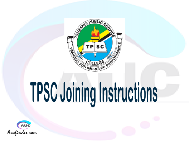 TPSC joining instructions pdf TPSC joining instructions pdf TPSC joining instruction Joining Instruction TPSC Tanzania Public Service College Dar es salaam Campus joining instructions