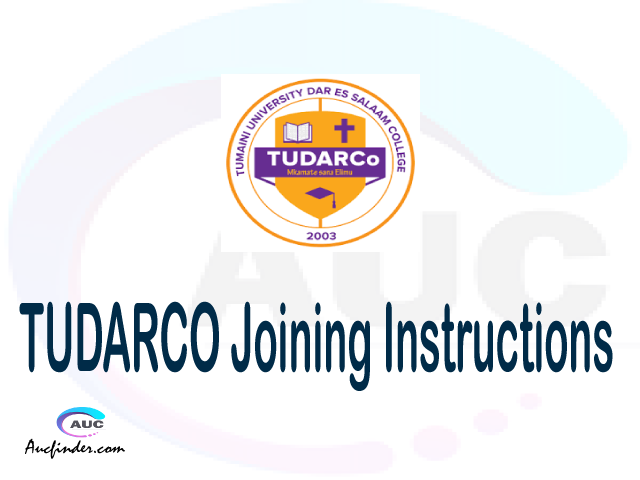 TUDARCO joining instructions pdf TUDARCO joining instructions pdf TUDARCO joining instruction Joining Instruction TUDARCO Tumaini University Makumira Dar es Salaam College joining instructions