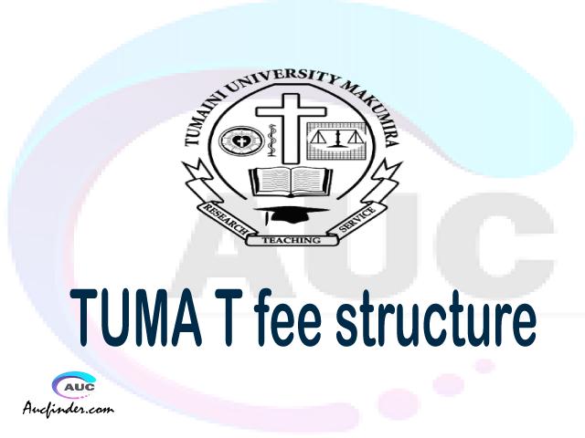 TUMA fee structure 2021, Tumaini University Makumira fees, Tumaini University Makumira fee structure, Tumaini University Makumira tuition fees, Tumaini University Makumira (TUMA) fee structure