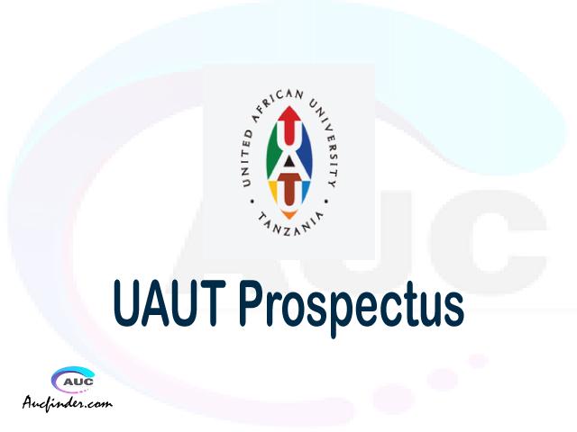 UAUT prospectus 2021/2022 UAUT prospectus 2021 pdf UAUT prospectus postgraduate UAUT undergraduate prospectus 2021/2022