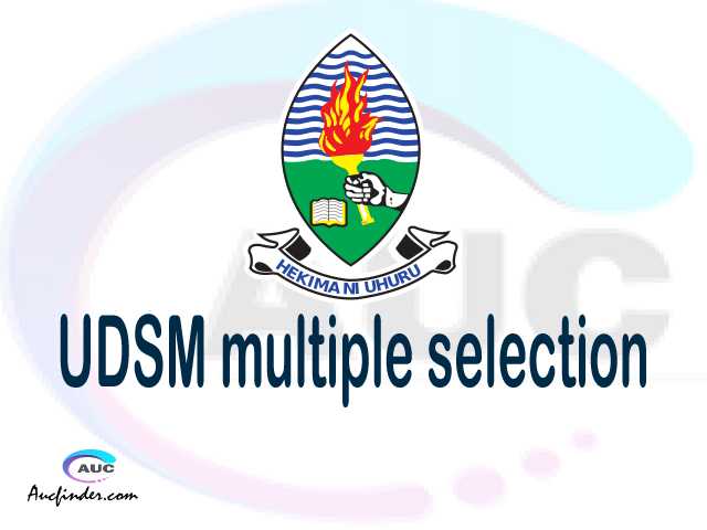 UDSM Multiple selection, UDSM multiple selected applicants, multiple selection UDSM, UDSM multiple Admission, UDSM Applicants with multiple selection