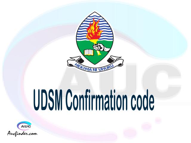 UDSM confirmation code, How to confirm UDSM admission, UDSM confirm admission, UDSM verification code, UDSM TCU confirmation code - confirm your admission at the University of Dar es Salaam UDSM
