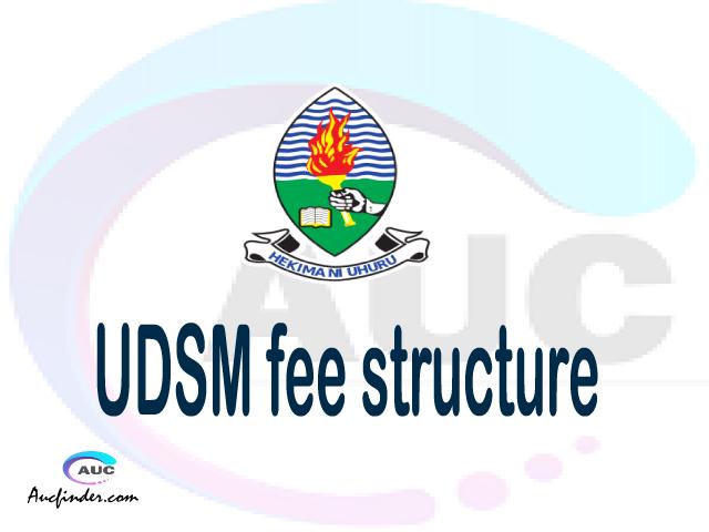 UDSM fee structure 2021, University of Dar es Salaam fees, University of Dar es Salaam fee structure,University of Dar es Salaam tuition fees, University of Dar es Salaam (UDSM) fee structure