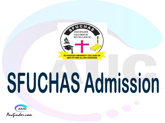 St. Francis University College of Health and Allied Sciences Admission St. Francis University College of Health and Allied Sciences SFUCHAS Admission
