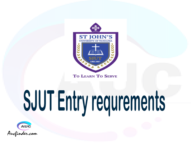 SJUT Admission Entry requirements SJUT Entry requirements St. John's University of Tanzania Admission Entry requirements, St. John's University of Tanzania Entry requirements sifa za kujiunga na chuo cha St. John's University of Tanzania