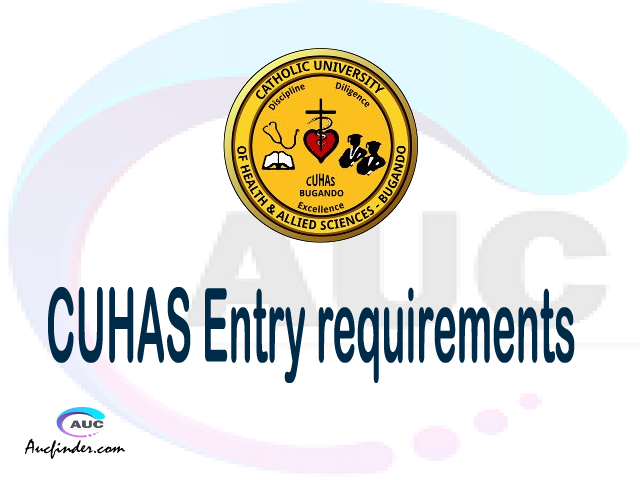 CUHAS Admission Entry requirements CUHAS Entry requirements Catholic University of Health and Allied Sciences Admission Entry requirements, Catholic University of Health and Allied Sciences Entry requirements sifa za kujiunga na chuo cha Catholic University of Health and Allied Sciences