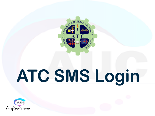 ATC SMS, Arusha Technical College Student Management System, ATC login account My account, ATC login account, ATC login, ATC SMS ATC login, ATC login to My account Login