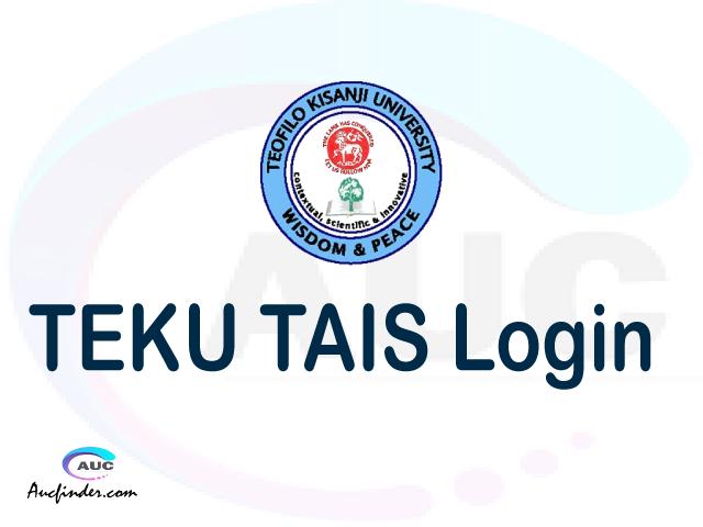 TAIS, Teofilo Kisanji University Academic Information System, TEKU login account My account, TEKU login account, TEKU login, TAIS TEKU login, TEKU login to My account Login