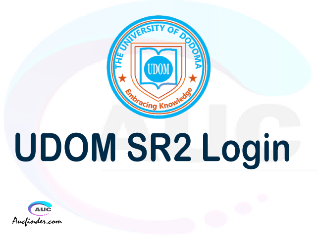 UDOM SR2 , University of Dodoma Student Records Management System, UDOM login account My account, UDOM login account, UDOM login, UDOM SRMS UDOM login, UDOM login to My account Login