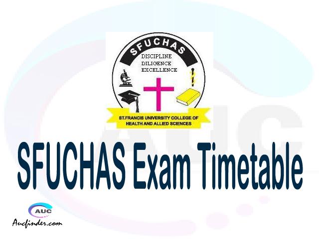 SFUCHAS Examination Time Table-, SFUCHAS UE timetable, UE timetable SFUCHAS, SFUCHAS supplementary timetable, SFUCHAS UE timetable second semester, SFUCHAS supplementary timetable