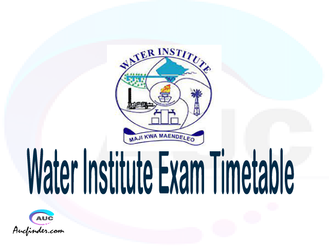 Water Institute WI Examination Time Table-, Water Institute WI UE timetable, Water Institute UE timetable WI, Water Institute WI supplementary timetable, Water Institute WI UE timetable second semester, WI supplementary timetable